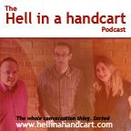 The 'Hell in a Handcart' Interactive Podcast